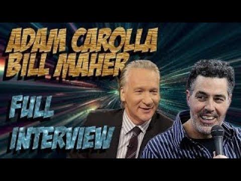 Adam Carolla Interviews Bill Maher