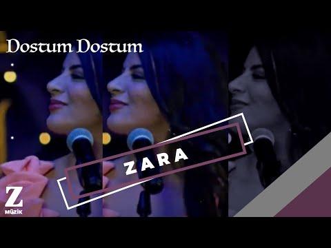Zara - Dostum Dostum [ Eşkıya Dünyaya Hükümdar Olmaz © 2018 Z Müzik ]