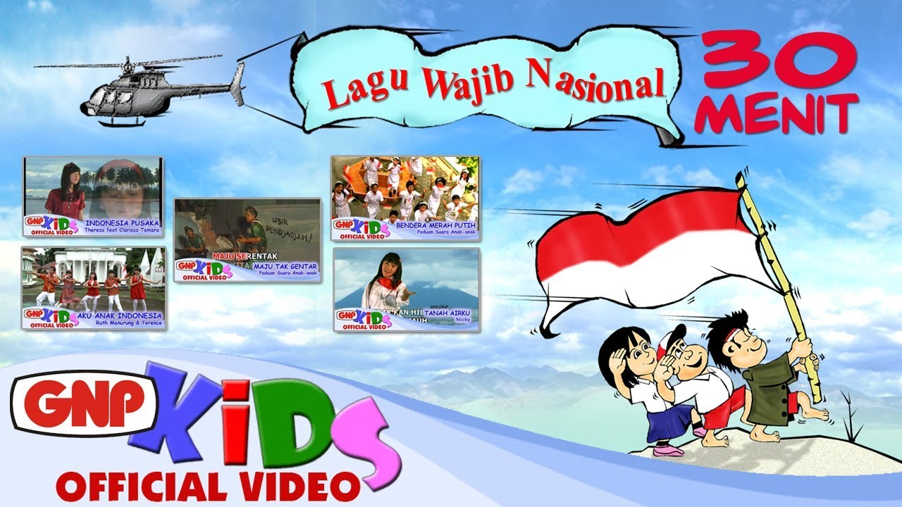 30 Menit - Lagu Wajib Nasional Anak-Anak - YouTube