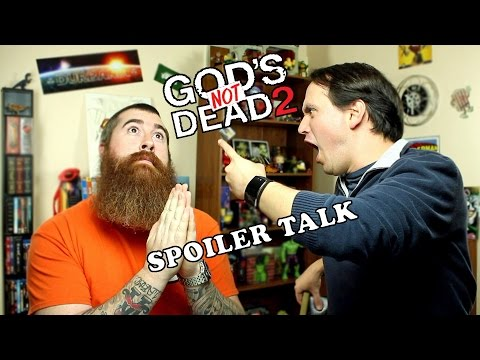 God's Not Dead 2 SPOILER TALK