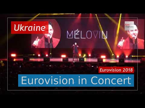 Ukraine Eurovision 2018 Live: MELOVIN - Under The Ladder - Eurovision in Concert