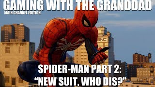 """GWTG: Spider-Man Part 2: """"New Suit, Who Dis?"""""""