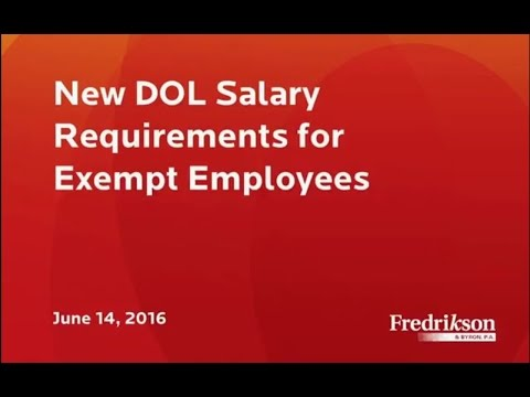 New DOL Salary Requirements