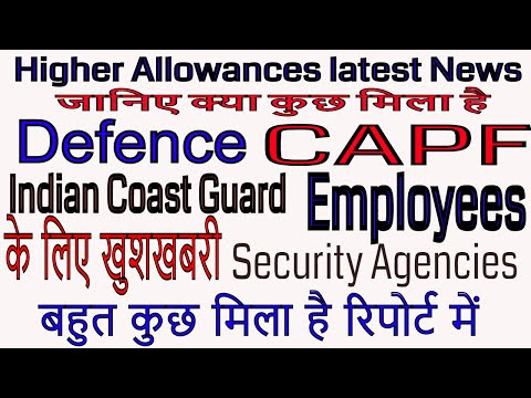 7th Pay_Higher Allowances for Defence, Central Armed Police Forces & Coast Guard Employees