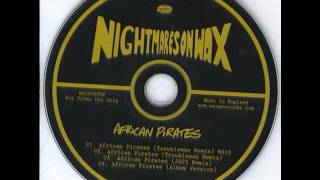 Nightmares On Wax - African Pirates (JD73 Remix)