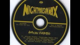 Nightmares On Wax - African Pirates (JD73 Remix)