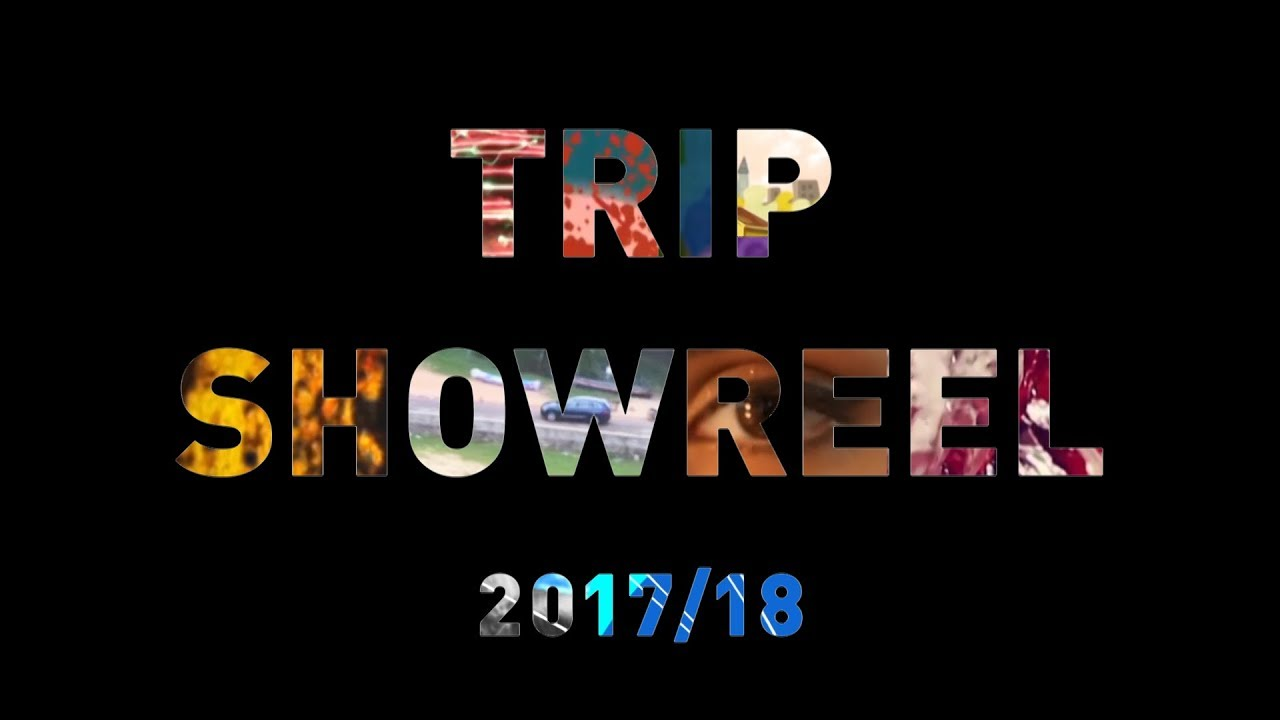 Download Trip showreel 2017/18