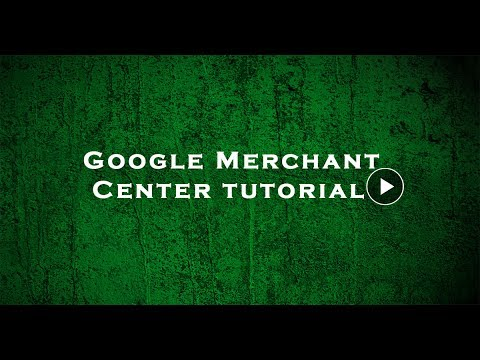 How to Setup Google Merchant Center Product Feed - Part 1