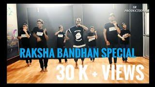 Raksha Bandhan Special | O Behena | Dance Choreography | SR Dance + Music Academy