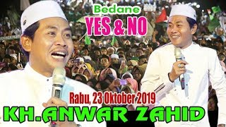 KH.ANWAR ZAHID Paling AMBYAR - 23 Oktober 2019