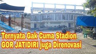 Ternyata Bukan Cuma Stadion, GOR Jatidiri Juga Di renovasi