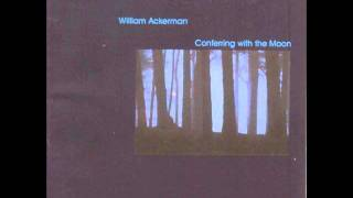 "William Ackerman & Chuck Greenberg ""Conferring With The Moon"""