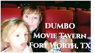 DUMBO. Movie and Dinner @Movie Tavern, Fort Worth TX