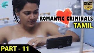 Romantic Criminals Latest Tamil Movie Full | Part - 11 | Manoj Nandan, Avanthika, Divya Vijju | MTC
