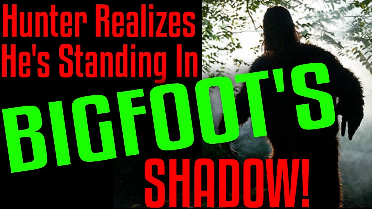 Hunter Is Standing In Sasquatch's Shadow!