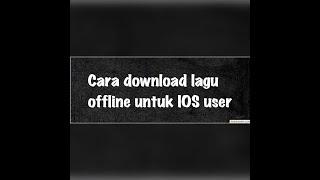 Cara download lagu offline di IOS ,SEMUDAH ABC (MALAYSIA)