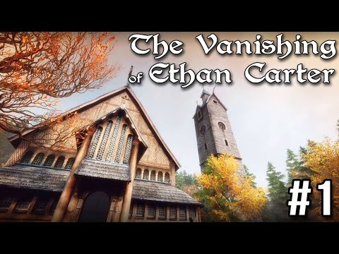 Lets Play: The Vanishing of Ethan Carter (Ep 1 of 5)