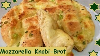 Mozzarella-Knobi-Brot, ein Traum!