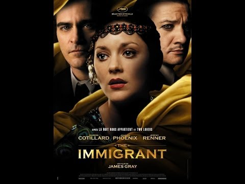 The Immigrant Official Trailer (Director: James Gray) Jeremy Renner, Joaquin Phoenix