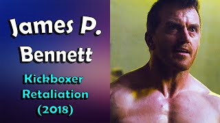 James P. Bennett (Kickboxer Retaliation)
