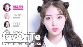 LOONA - favOriTe (Line Distribution + Lyrics Color Coded) PATREON REQUESTED
