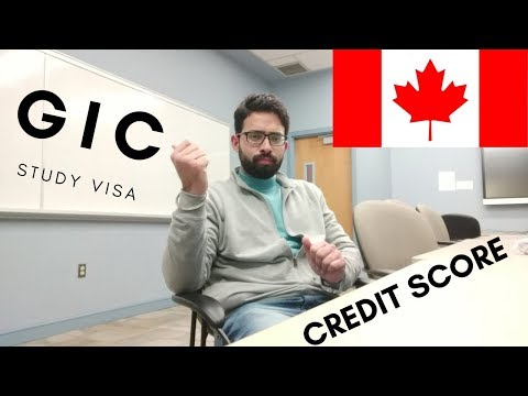 GIC Details For STUDY VISA    CREDIT History In Canada