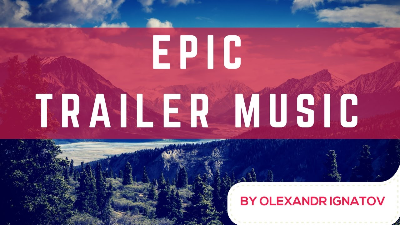 Epic Trailer Music - Royalty Free (AudioJungle)