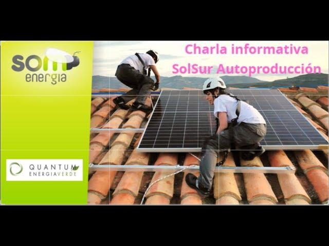 Presentación SolSur Autoproducción. Som Energía Alcalá de Guadaira 03 07 2020