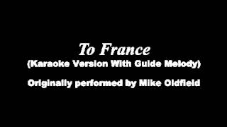 To France Cover (Karaoke Version + Guide Melody)