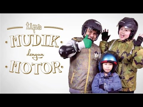 TIPS MUDIK DENGAN MOTOR