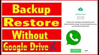 how to restore whatsapp messages without backup on Google Drive   Restore Whatsapp Messages 100%