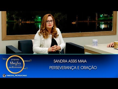 Perseverança | Sandra Assis Maia | Pgm N° 661 | B1