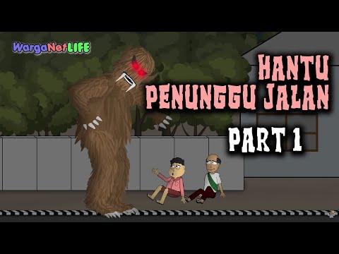 Hantu Penunggu Jalan ( Part 1) | Animasi Horor Kartun Lucu | Warganet Life