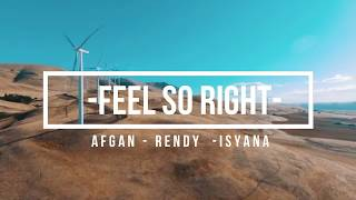 Afgan ft Rendy Pandugo ft Isyana -  Feel So  Right Lyric Terjemahan