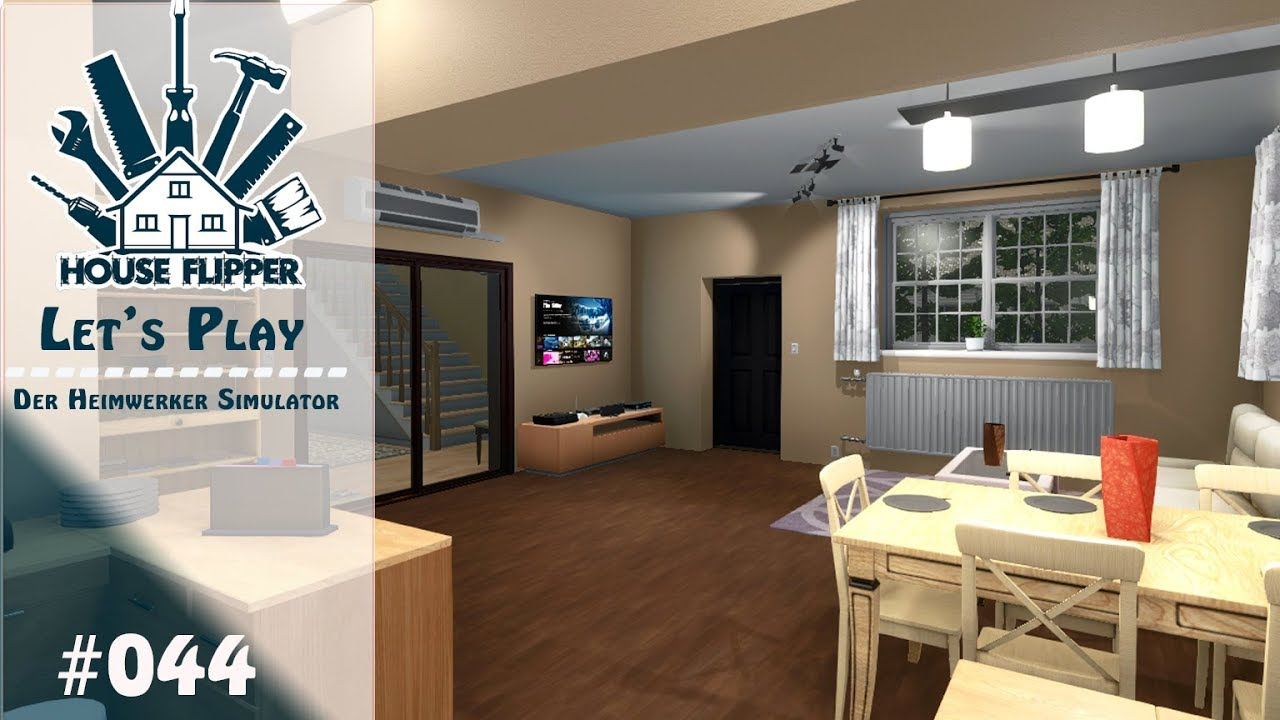 HOUSE FLIPPER 🏠 [#44] Wohnzimmer und Essbereich | Der Heimwerker Simulator  [Deutsch]