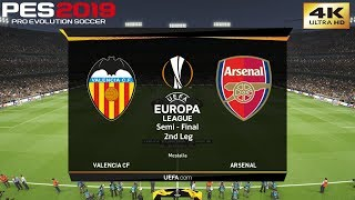 PES 2019 (PC) Valencia vs Arsenal | UEFA EUROPA LEAGUE SEMI FINAL 2nd Leg | 9/5/2019 | 4K 60FPS