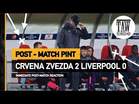 Red Star Belgrade 2 Liverpool 0 | Post Match Pint