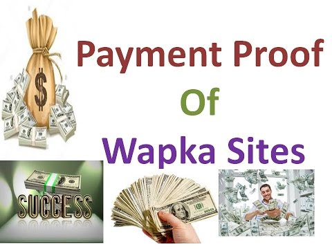 Wapka Site Payment Proof And Earnings