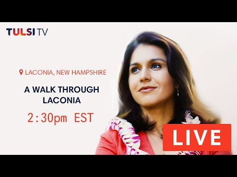 LIVE on the road - Walk Through Laconia, NH #TulsiTV #TULSI2020 https://tulsi.to/tv