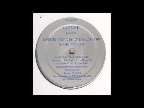 Dj Garth & Eti (20 Minutes Of Disco Glory  The Acid Rock Mix) 1996