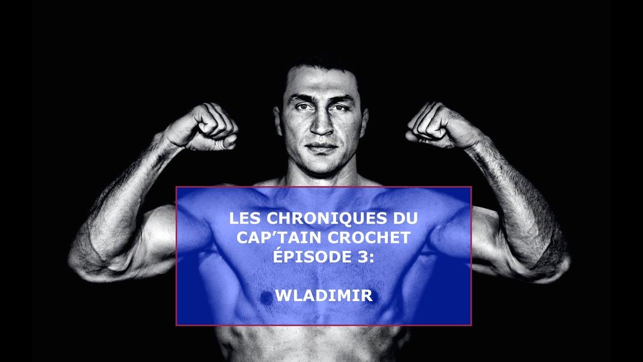 Les Chroniques du Cap'tain Crochet Épisode 3: WLADIMIR (With ENGLISH Subtitles)
