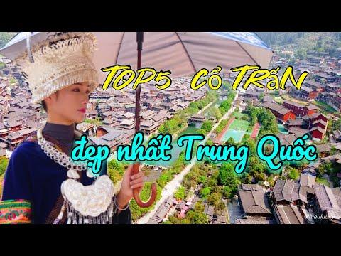 DU LỊCH TRUNG QUỐC: Tây Giang Top5 cổ trấn đẹp nhất Trung Quốc, Quý Châu (phần6)