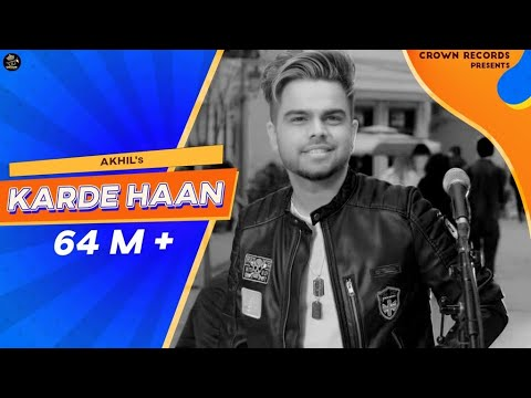 Karde Haan | AKHIL | Manni Sandhu | Official Video | Collab