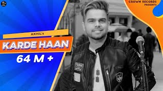 Karde Haan AKHIL Manni Sandhu Official Collab Creation New Punjabi songs 2019