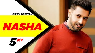 Nasha | Gippy Grewal | Latest Punjabi Songs | Speed Records