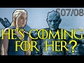 The Night King Is Coming For Daenerys? SEASON 8 Predictions | Game of Thrones