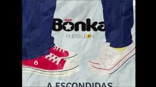 A Escondidas - Bonka ft Jessi León (Teaser)
