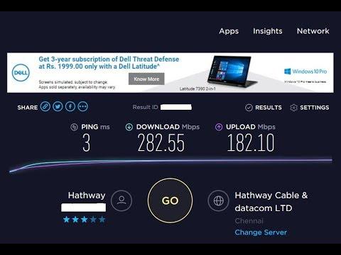 Hathway Broadband (Chennai) 300Mbps Plan - Speedtest Results !