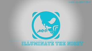 Illuminate The Night by Happy Republic - [Pop Music]
