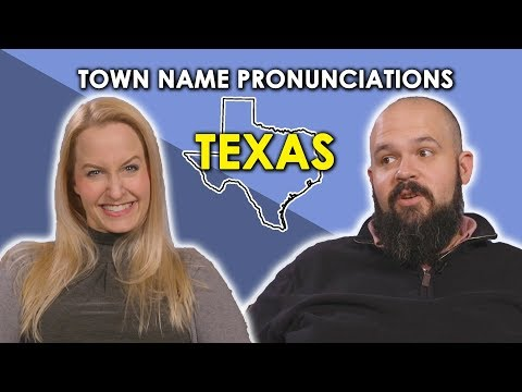 We Try To Pronounce Texas Town Names